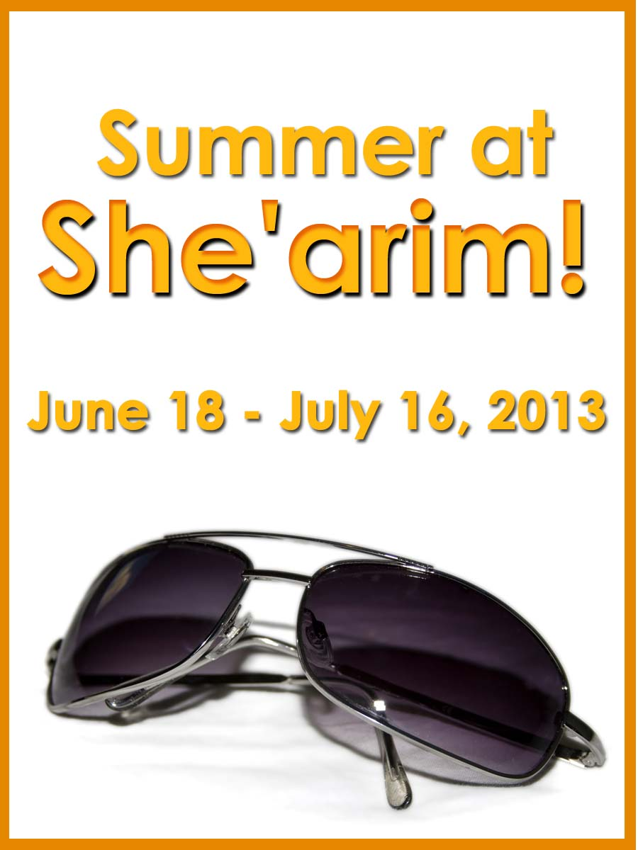 Summer Session at She'arim June 18 - July 16