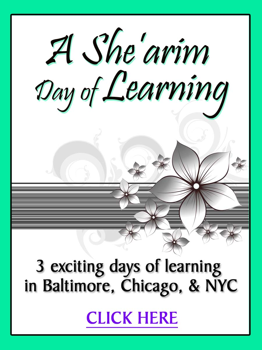 A She'arim Day of Learning in the US! 3 different locations!